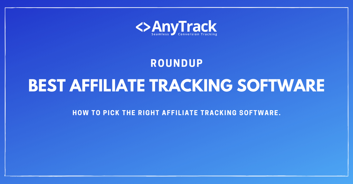 Best affiliate tracking software