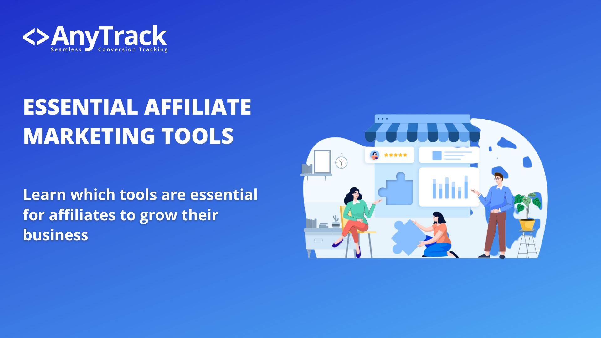essential affiliate marketing tools hero image