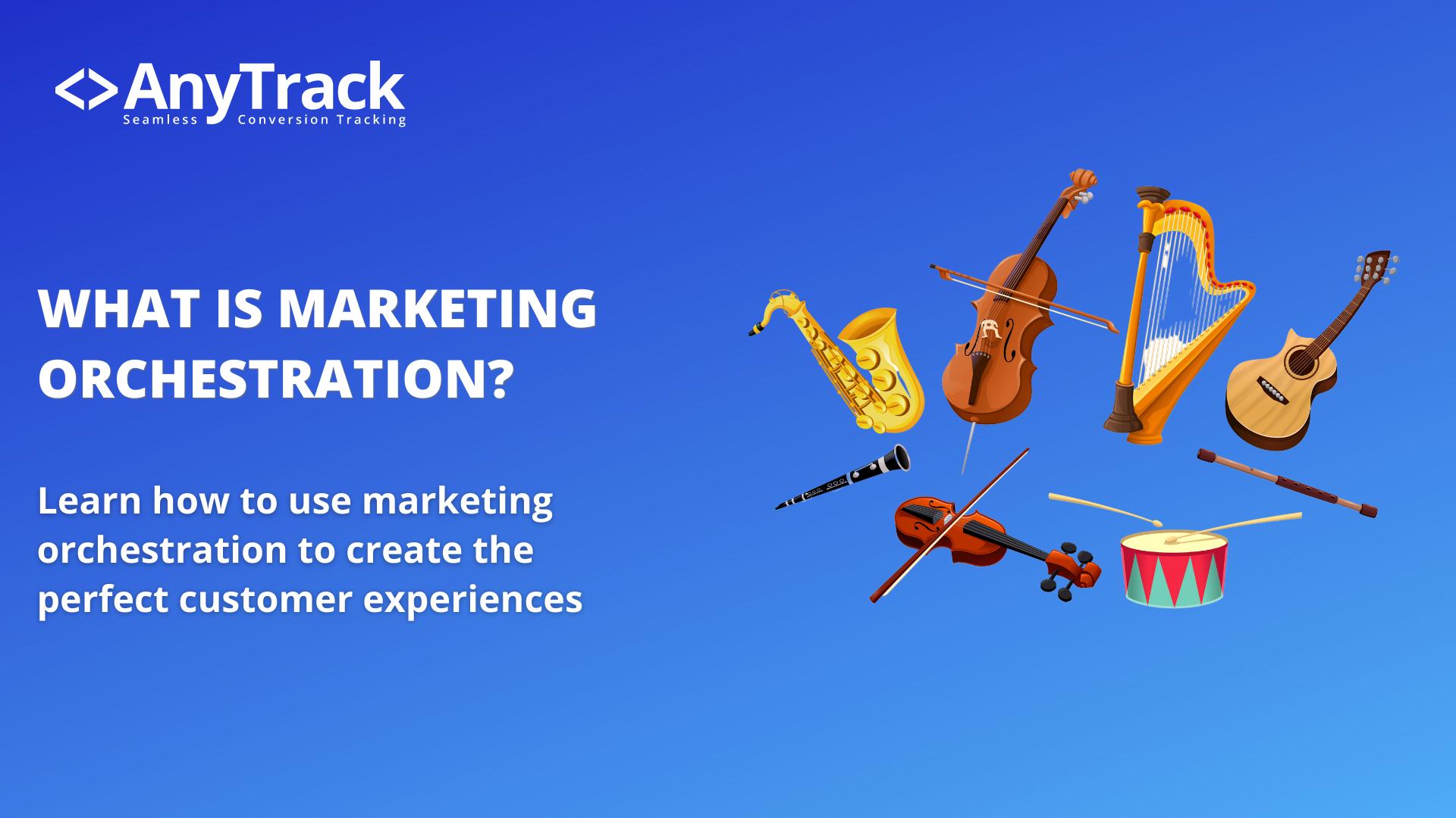 marketing orchestration